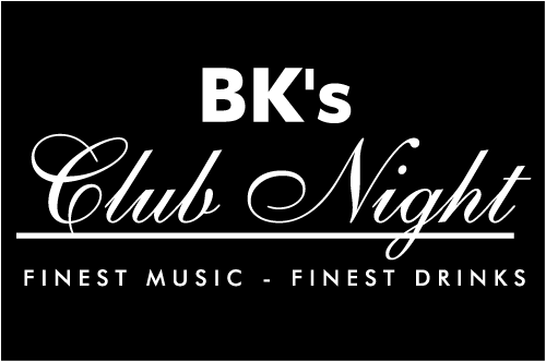 BK's Club Night - Finest Music - Finest Drinks